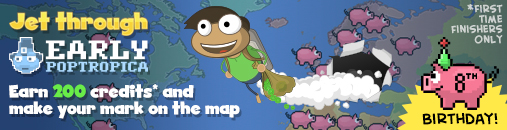 Jet Through Early Poptropica and earn 200 credits and make your mark on the map
