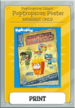 PoptropiCon 1 Members Only Poster Item