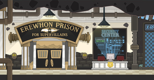 Super Villain Island Erewhon Prison for Super Villains